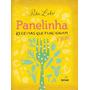 Panelinha Livro Rita Lobo Capa Dura Culinaria Gastrinomia