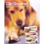 Cão Gourmet - Receitas Caseiras E Saudáveis Para Seu Cão