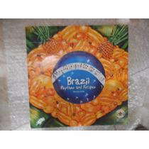 Brazil Rhythms And Recipes - Autografado - Morena Leite