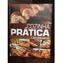 Cozinha Pratica - Churrasco ( Livro Encadernado )