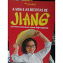 Livro - A Vida E As Receitas De Jiang Do Programa Masterchef