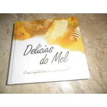 Livro De Receitas Delicias Do Mel- Nilda Menegusso