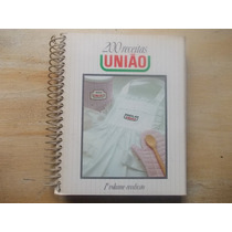 Livro De 200 Receitas - União - 1º Volume Reedição Ilustrada
