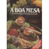 Livro A Boa Mesa Nova Cultural - Frete Grátis