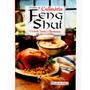 O Livro Da Culinária Feng Shui - Harmonia Na Sua Cozinha