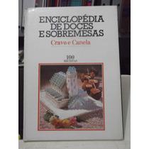 Livro - Doces E Sobremesas - Cravo E Canela 100 Receitas