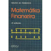 Livro- Matemática Financeira- Walter Francisco- Frete Gratis