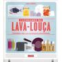 Livro Cozinhando No Lava-louça De Lisa Casali - Novo