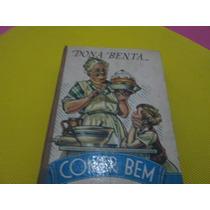 Livro Dona Benta Comer Bem Usado R.427