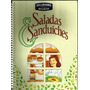 276 Lvs- Livro Saladas E Sanduíches- Receitas- Salgados