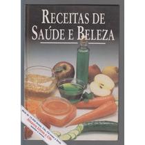 Receitas De Saúde E Beleza - Círculo Do Livro / Frete Grátis