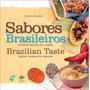 Sabores Brasileiros: Receitas Típicas Por Região