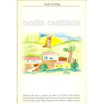 Doces Caseiros - Luis Lustig