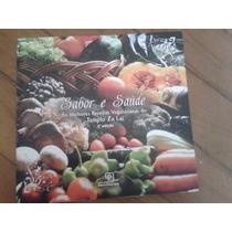 Livro Sabor E Saúde: As Melhores Receitas Vegetarianas