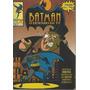 Batman O Desenho Da Tv 01 - Abril - Gibiteria Bonellihq Cx58