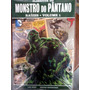 Monstro Do Pântano Raízes Volume 1 Nova /lacrada.