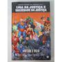 Liga Justiça E Soc. Justiça - Edição Luxo - Capa Dura - 2013