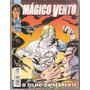 *ock*magico Vento Nº 7-o Filho Da Serpente-ed.bonelli