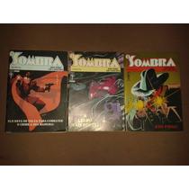 O Sombra Mini-série Completa Em 3 Ediçoes Formatinho Abril