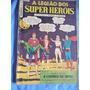 Legião Dos Super Heróis Nº 2 = Novembro De 1968 = Edit Ebal