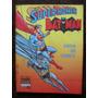 Coleção Invictus Nº 9 Super-homem Batman Sampa