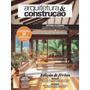 Revista Arquitetura & Construção Julho 2015 Edição De Férias