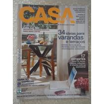 Casa Cláudia #set 2009 Varandas E Terraços, Estantes, Enxova
