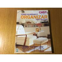 Como Guardar E Organizar Tudo Na Casa *promoção