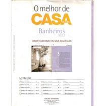 Fascículo Casa Claudia - O Melhor De Casa Claudia Banheiros