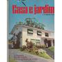 Revista Antiga Casa E Jardim Nº120 - Janeiro 1965 - Ag