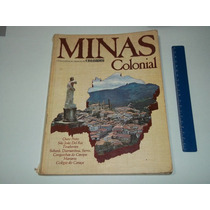 Revista Minas Colonial Edição Especial Casa & Jardim Anos 80