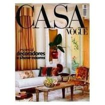 Revista Casa Vogue 257 (especial 462 Paginas)