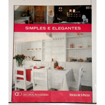 Decoração & Design-livro Coleção Folha Excelente\como Novo