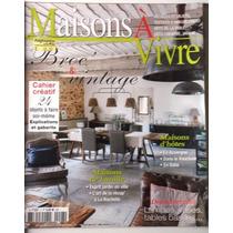Maison Á Vivre Francesa-ed.maio\2013-otimo Estado