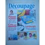 Revista Trabalhos Artesanais Nº 17: Découpage - Daiara Artes