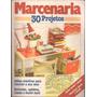 Revista De Marcenaria - 30 Projetos - Nova Cultural