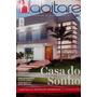 Revista Habitare Ano 12 Nº 50 -casa Dos Sonhos
