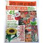 Revista: Arte Com As Mãos Mosaicos Nº 2 - 45 Ideias - Eva