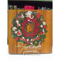 Livro - Guirlanda - A Porta De Entrada Para O Natal