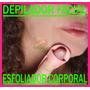 Depilador Facial Corporal Esfoliador - Frete R$ 7,00