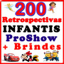 100 Projetos Infantis Proshow Producer Editáveis + Styles