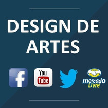 Arte Design Mercadolivre, Facebook, Youtube, Site E Twitter!