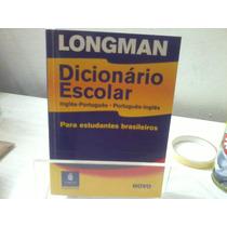 Dicionário Escolar Longman -estudantes Brasileiros De Inglês