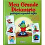 Meu Grande Dicionario Português Espanhol Inglês Livro