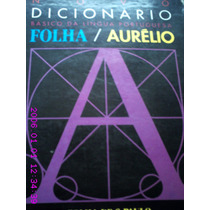 Novo Dicionário Básico Da Língua Portuguesa Folha/aurélio