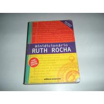 Mini Dicionario Ruth Rocha.