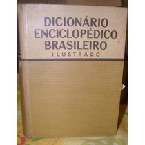 Dicionario Enciclopédico Brasileiro Ilustrado- 1943