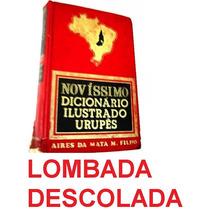Oaa 17k Livro Dicionário Ilustrado Urupês Aires Mata Machado