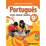 Português Leitura, Produção, Gramática - 9º Ano