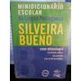 Minidicionário Escolar De Língua Portuguesa Silveira Bueno
